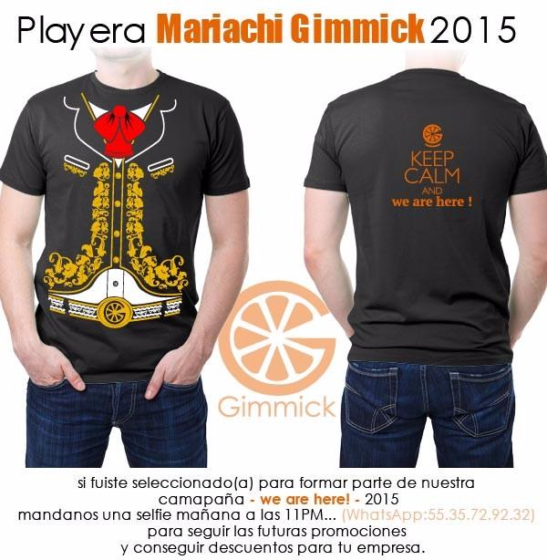 1509-15-Playera-Mariachi-Gimmick-2015--We-are-here