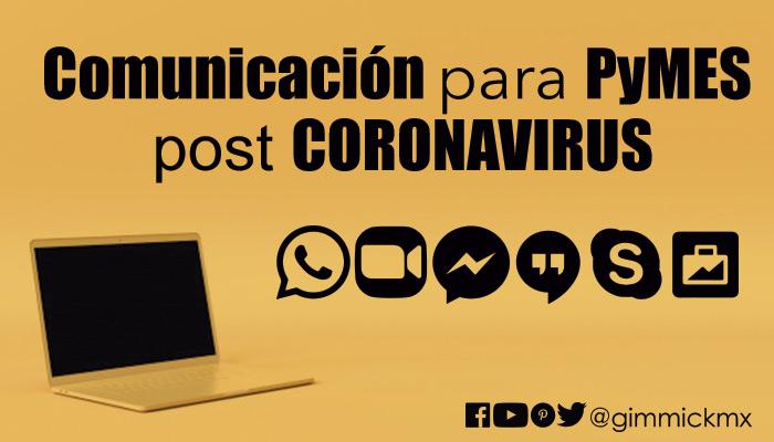 Comunicación para PyMES post CORONAVIRUS