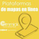 Plataformas de mapas en línea