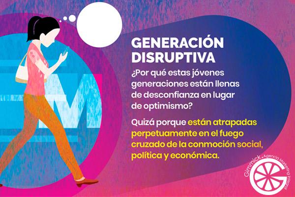 Generacion disruptiva