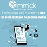 5 principios del marketing que los mercadólogos no pueden olvidar