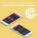 Mobile, la mejor opción para generar un contacto entre el consumidor y las marcas