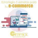 Estrategia 5 estrellas para tu e-commerce