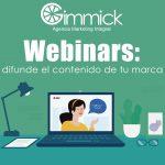 Webinars: una opción para difundir el contenido de tu marca y hacerla relevante