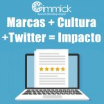 Marcas + Cultura +Twitter = Impacto
