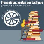Guía para elegir entre franquicia, ventas por catálogo y otros esquemas de negocio