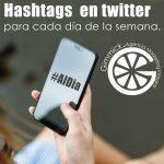Hashtags recurrentes de Twitter para cada día de la semana