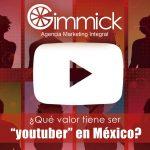 ¿Qué valor tiene ser youtuber en Mexico?