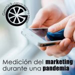 Que hacer y que no hacer para la medicion del marketing durante una pandemia