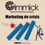 Marketing de crisis: cómo las marcas abordan el coronavirus