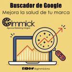 Mejora la salud de tu marca con el buscador de Google