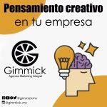 Puedes aplicar el pensamiento creativo en tu empresa desde… ¡ahora!