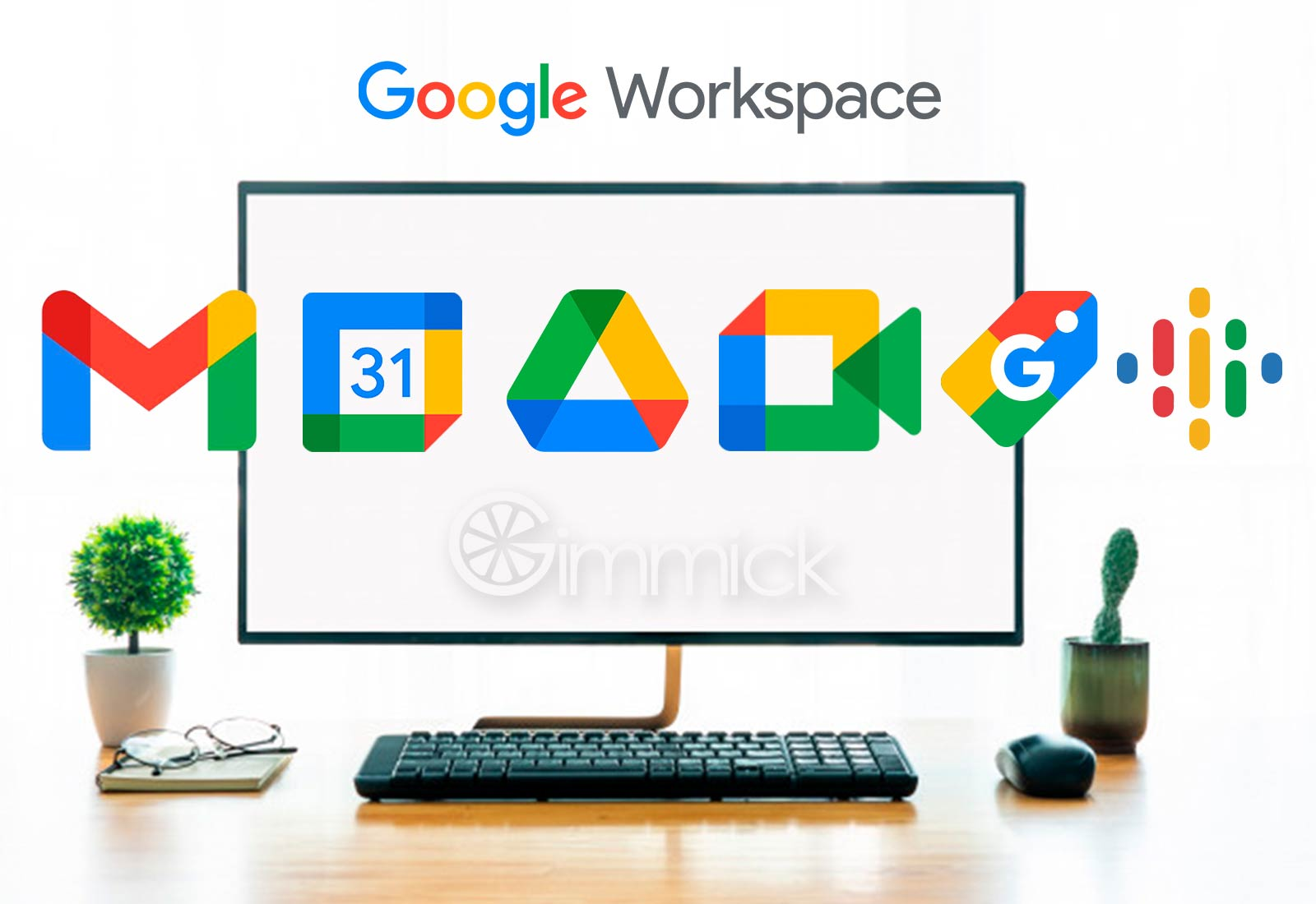 WorkSpace Google Agencia Gimmick